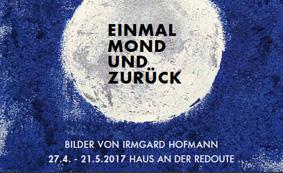Irmgard Hofmann, Einladung Einmal Mond und zurück